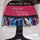 WINE GLASS SKIRT LOVE THE WINE YOURE WITH NEOPRENE ADJUSTABLE WASHABLE NEW GANZ