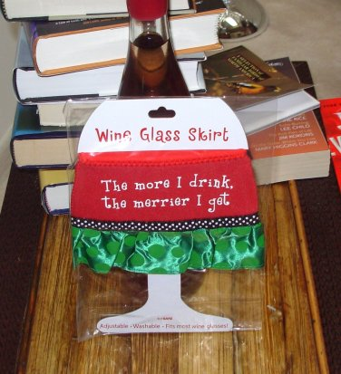 THE MORE I DRINK HOLIDAY WINE GLASS SKIRT CHRISTMAS HOLIDAY  ADJUSTABLE WASHABLE NEW GANZ