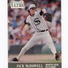 1991 Ultra Baseball #078 Jack McDowell - Chicago White Sox