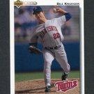 1992 Upper Deck Baseball #781 Bill Krueger - Minnesota Twins