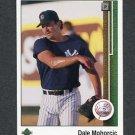 1989 Upper Deck Baseball #727 Dale Mohorcic - New York Yankees