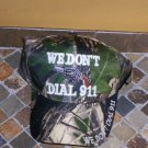 We Don't Dial 911 Mens Hat Camouflage Greens Camo New!