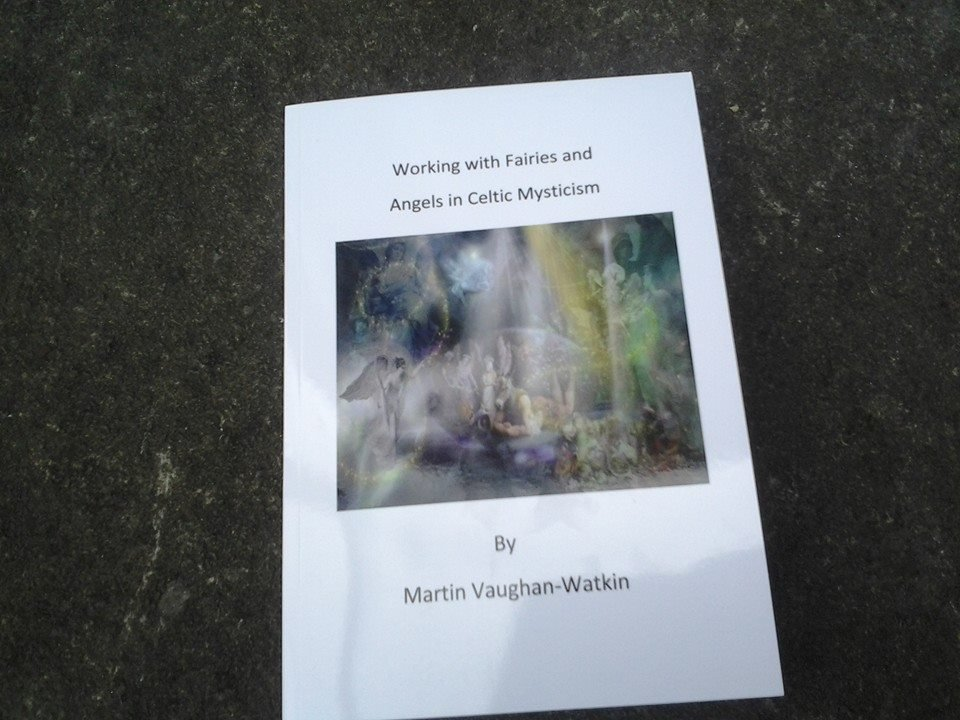 Working with Angels and Fairies in Celtic Mysticism (PRINT COPY OUTSIDE UK)