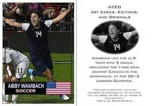 Abby Wambach 2012 USA Soccer Olympics ACEO Sports Card