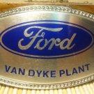 Ford Motor Advertising Belt Buckle Van Dyke Plant Alumaline 4108