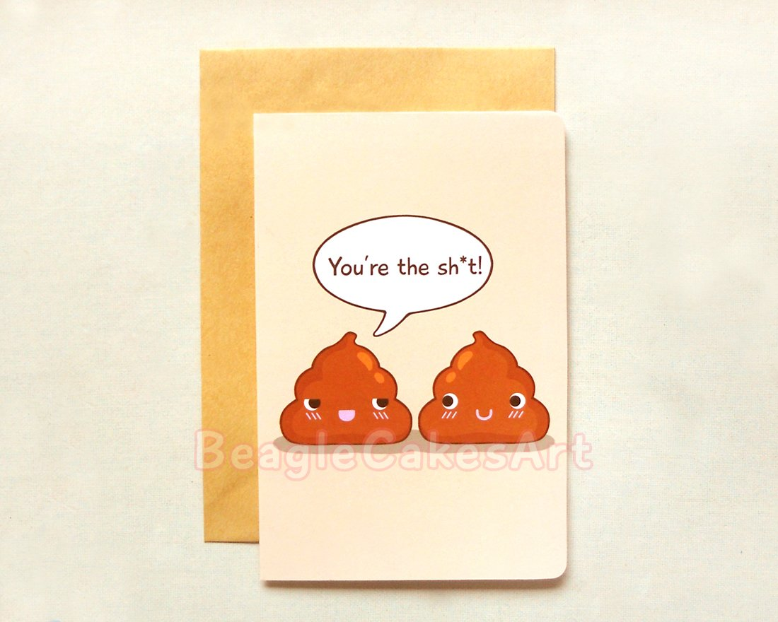 "Funny Poop Card. 'You're the Shit!"" Card. Humor Greeting Card. Friendship Card. Valentine's Day Card"