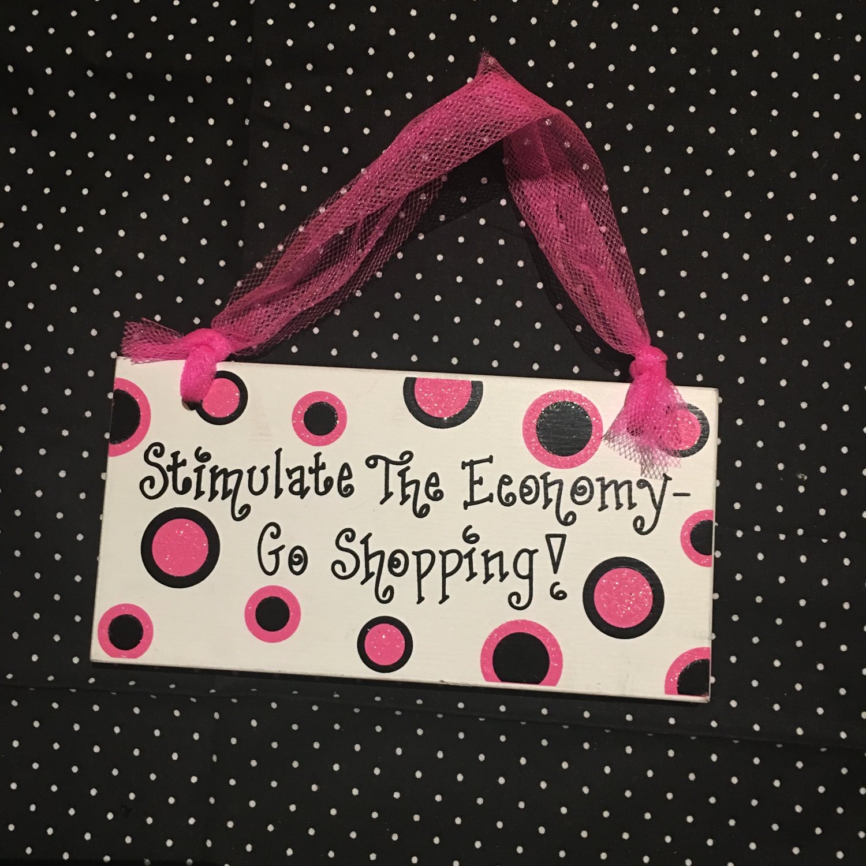 Stimulate The Economy, Go Shopping!
