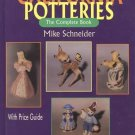 CALIFORNIA POTTERIES The Complete Book by Mike Schneider (1995 Hardcover)