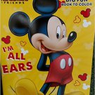 Mickey Mouse Big Fun Book to Color ~ I'm All Ears