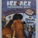 Ice Age Continental Drift 32 Page Activity Book. With 30 Stickers & 2 Pull-Out Posters.