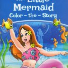 Classic Tales - The Little Mermaid - Color The Story - Coloring Book