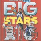 Big Stars Big Pictures (Sports Illustrated for Kids). Bob Der