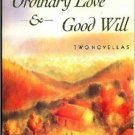 Ordinary Love & Good Will - Two Novellas. Book