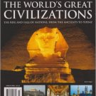 Magazine The World's Great Civilizations- The Rise and Fall of Nations, From the Ancients to Today