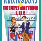 Ruminations on Twentysomething Life. Book.  Aaron Karo