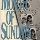 Month of Sundays. Book.  Melody Martin