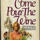 Come Pour the Wind . Book.   Cynthia Freeman