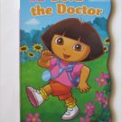 Dora the Doctor (Dora the Explorer). Board Book.  Samantha Berger