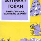 Gateway to Torah Part Two : Shmot, Vayikra, Bamidbar, Davarim. Book.