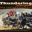 Thundering Stampede: The Chuckwagon Race. Book.  Carol Easto