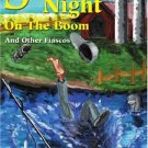 Spider's Night On The Boom: And Other Fiascos. Book.   Gary Anderson