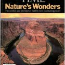 Time: Nature's Wonders: The Science and Splendor of Earth's Most Fascinating Places . Magazine