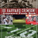 Go Harvard Crimson Crossword Puzzle Book. Book.  Brendan Emmett Quigley