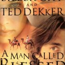 A Man Called Blessed. Book.  Ted Dekker  (Author), Bill Bright  (Author)