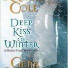 Deep Kiss of Winter. Book.    Kresley Cole  (Author), Gena Showalter  (Author)