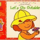 Let's Go Outside ( My First Learning Adventure Ser.) Book