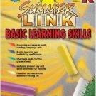 Summer Link Basic Learning Skills, Preschool-Kindergarten. Workbook