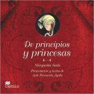 De principios y princesas (Castillo de la Lectura Naranja). Book.   M. Sada, L.F. Ayala ,