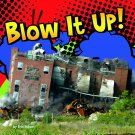 Blow It Up! (Destruction) Board book .  Erin Edison