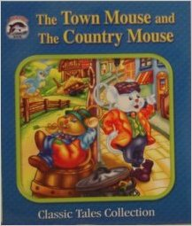 The Town Mouse and the Country Mouse (Dolphin Books Classic Tales Collection). Book