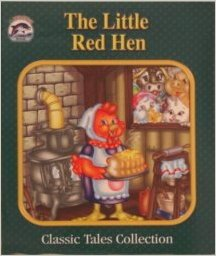 The Little Red Hen (Dolphin Books Classic Tales Collection) . Book