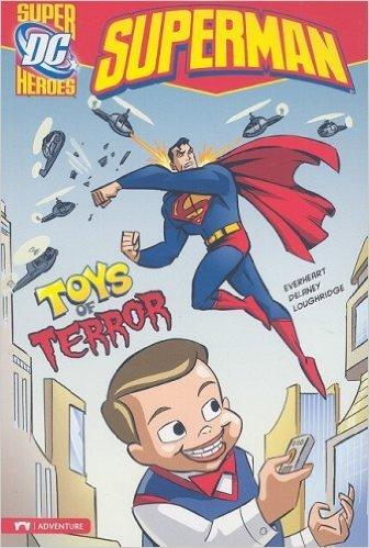 Toys of Terror (Superman). Book.  Chris Everheart