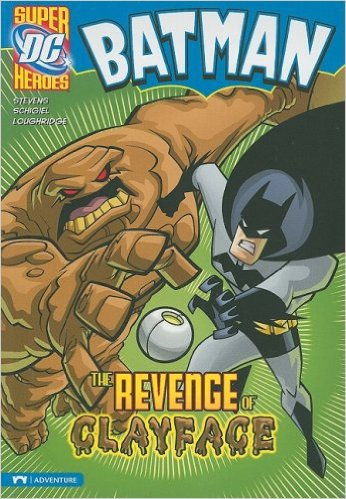 The Revenge of Clayface (Batman). Book. Eric Stevens