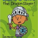 Ellray Jakes the Dragon Slayer by Warner, Sally. Book