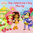 Valentine's Day Mix-Up (Strawberry Shortcake)  Book.  Amy Ackelsberg