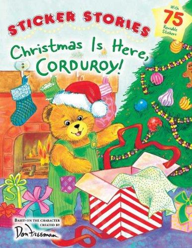 Christmas Is Here, Corduroy!.  Book.  Don Freeman