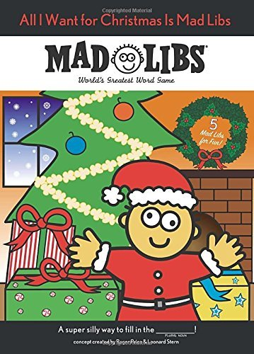 All I Want for Christmas Is Mad Libs. Book.   Price Stern Sloan