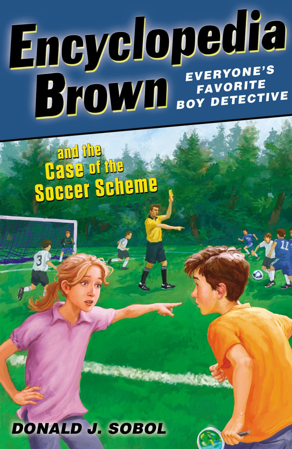 Encyclopedia Brown and the Case of the Soccer Scheme. Book.  Donald J. Sobol
