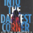 Into the Darkest Corner: A Novel. Book.    Elizabeth Haynes