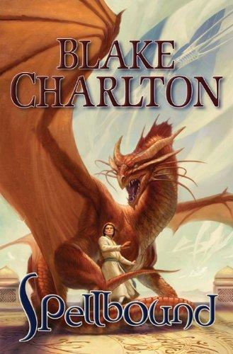 Spellbound. Book.  Blake Charlton