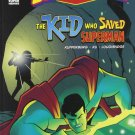 The Kid Who Saved Superman . Book.  Paul Kupperberg
