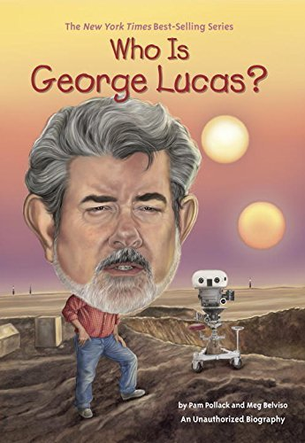 Who Is George Lucas? (Who Was...?). Book.    Pam Pollack (Author), Meg Belviso  (Author)