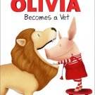 OLIVIA Becomes a Vet (Olivia TV Tie-in) . Book .   Jared Osterhold
