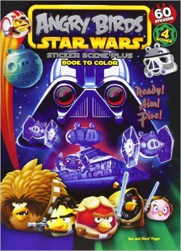 Angry Birds Star Wars: Ready! Aim! Fire!: Sticker Scene Plus Book to Color by Nunn