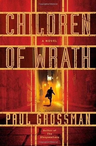 Children of Wrath.  Book.   Paul Grossman