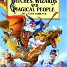 Witches, Wizards and Magical People. Book.   John Patience